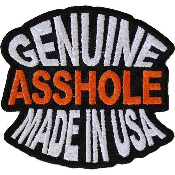 P1387 Genuine Asshole Made In USA Funny Naughty Iron on Patch | Patches