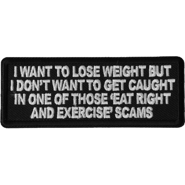 P6686 I Want to Lose Weight But I Don't Want to Get Caught in one of those Eat R | Patches