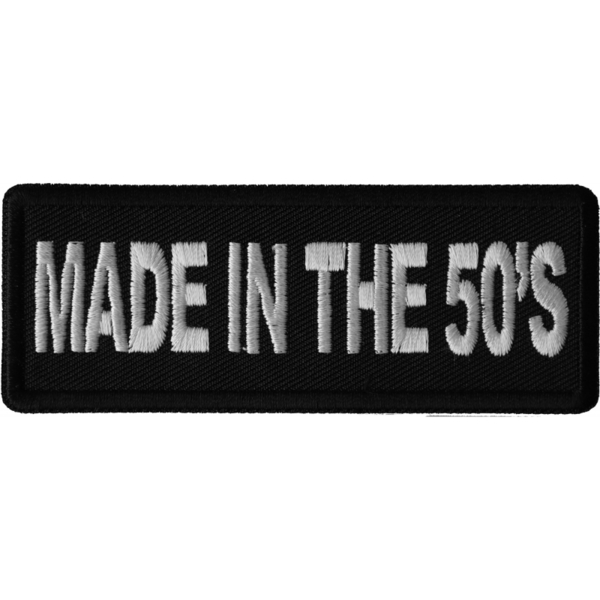 P6673 Made in the 50's Novelty Iron on Patch | Patches