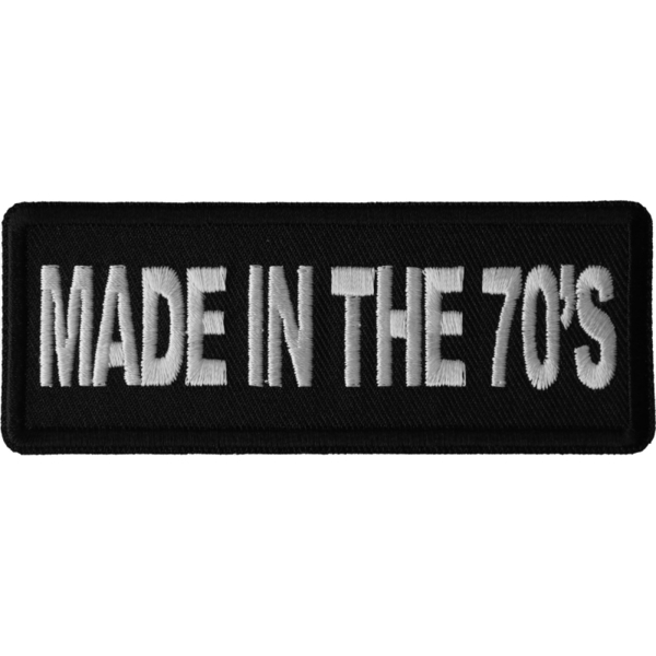 P6675 Made in the 70s Novelty Iron on Patch   Patches