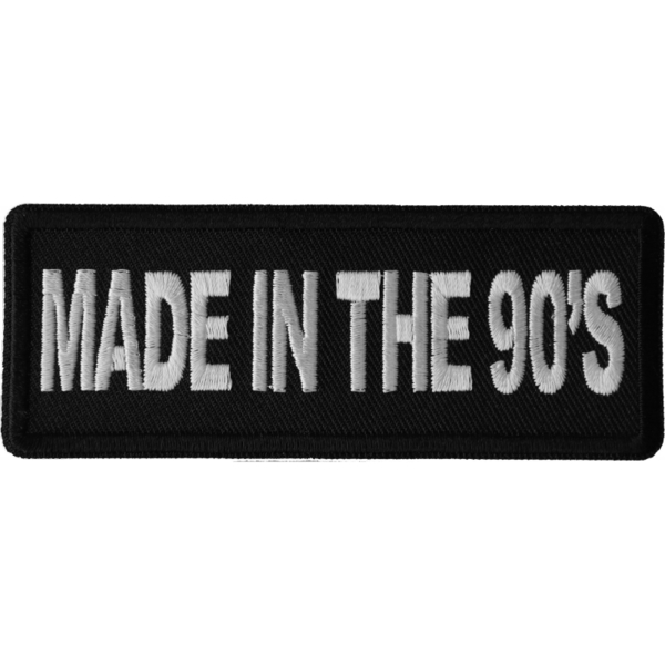 P6677 Made in the 90s Novelty Iron on Patch | Patches