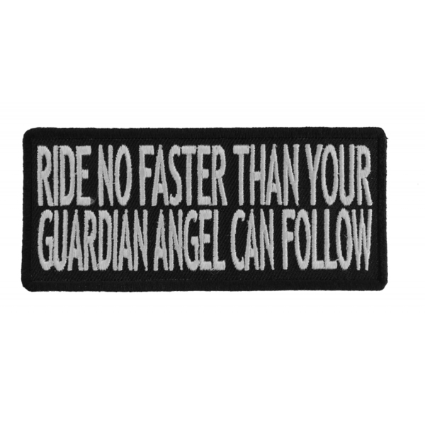 P1078 Ride No Faster Than Your Guardian Angel Can Follow Funny Biker Saying Patc | Patches