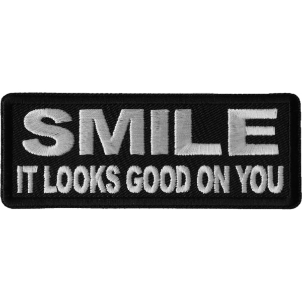 P6694 Smile It Looks Good on You Iron on Morale Patch | Patches