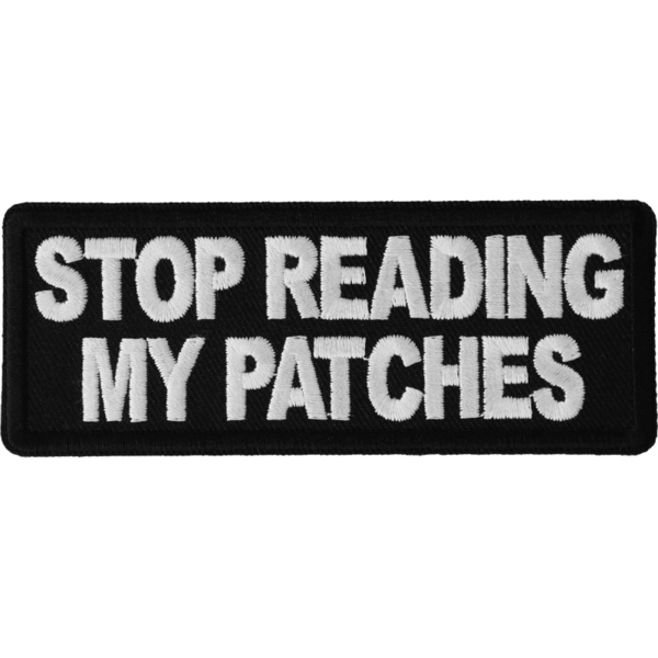P6603 Stop Reading My Patches Patch | Patches