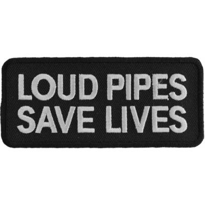 Image P1062 Loud Pipes Save Lives Biker Saying Patch
